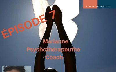Episode 7 Marianne, la femme apprenante