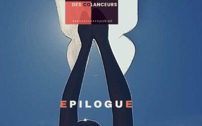 Epilogue de l'aventure «A la rencontre des Colanceurs»