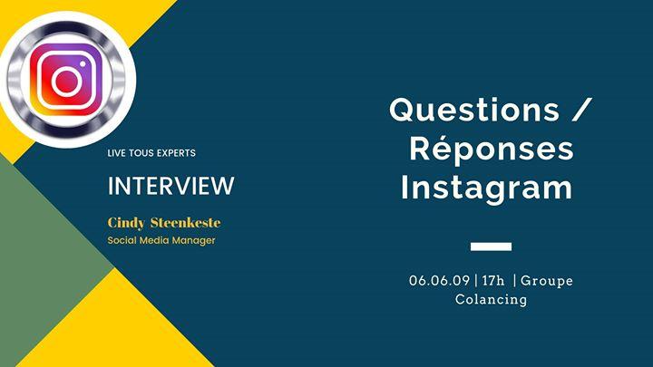 Instagram – Séance questions réponses