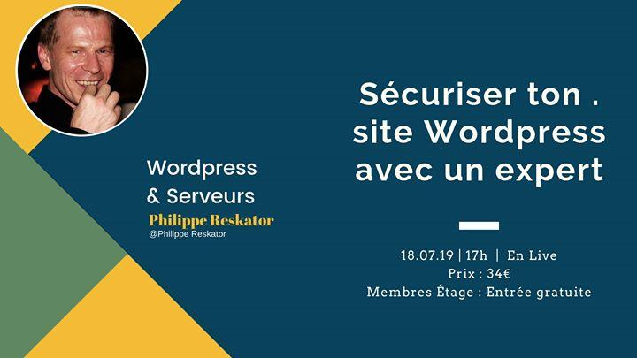 Sécurise ton Site WordPress pas à pas avec un expert